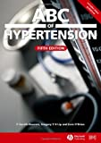 img - for ABC of Hypertension (ABC) (ABC Series) by Gareth Beevers (2007-01-08) book / textbook / text book