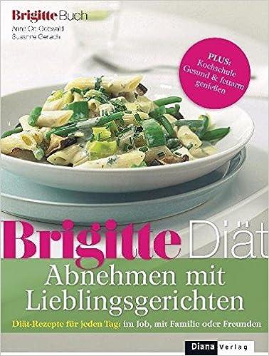Brigitte Rezepte De brigitte diät abnehmen mit lieblingsgerichten diät rezepte für