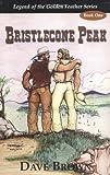 Bristlecone Peak, Dave Brown, 1878406132