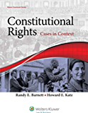 Constitutional Rights: Cases in Context (Aspen Casebook)