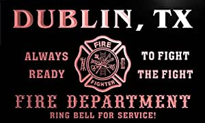 qy66874-r FIRE DEPT DUBLIN, TX TEXAS Firefighter Neon Sign