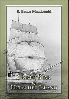 Descargar Libro Patria North Star Of Herschel Island - The Last Canadian Arctic Fur Trading Ship. Epub
