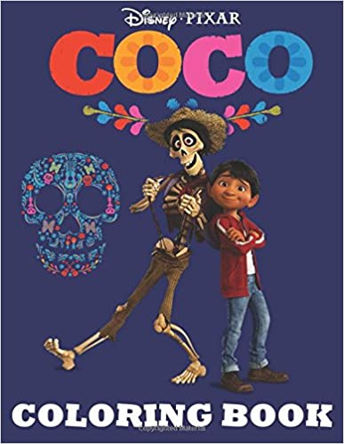 Coco: Coloring Book Disney Pixar for Kids and Adults