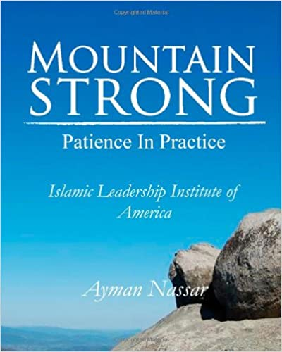 Book Mountain Strong: Patience in Practice: For Muslim and Non-Muslim Pre-Teens