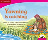 Yawning Is Catching, Beverley Burkett and Denise Manning, 0521578744