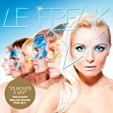 Le Freak - 25 hours a day