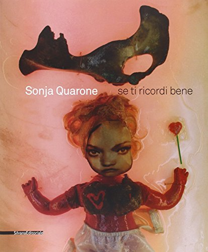 Sonja Quarone: If I Remember You Well (English and Italian Edition)