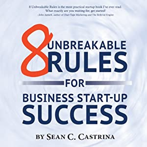 8 Unbreakable Rules for Business Start-Up Success Audiobook