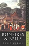 img - for Bonfires and Bells (Sutton History Classics) book / textbook / text book
