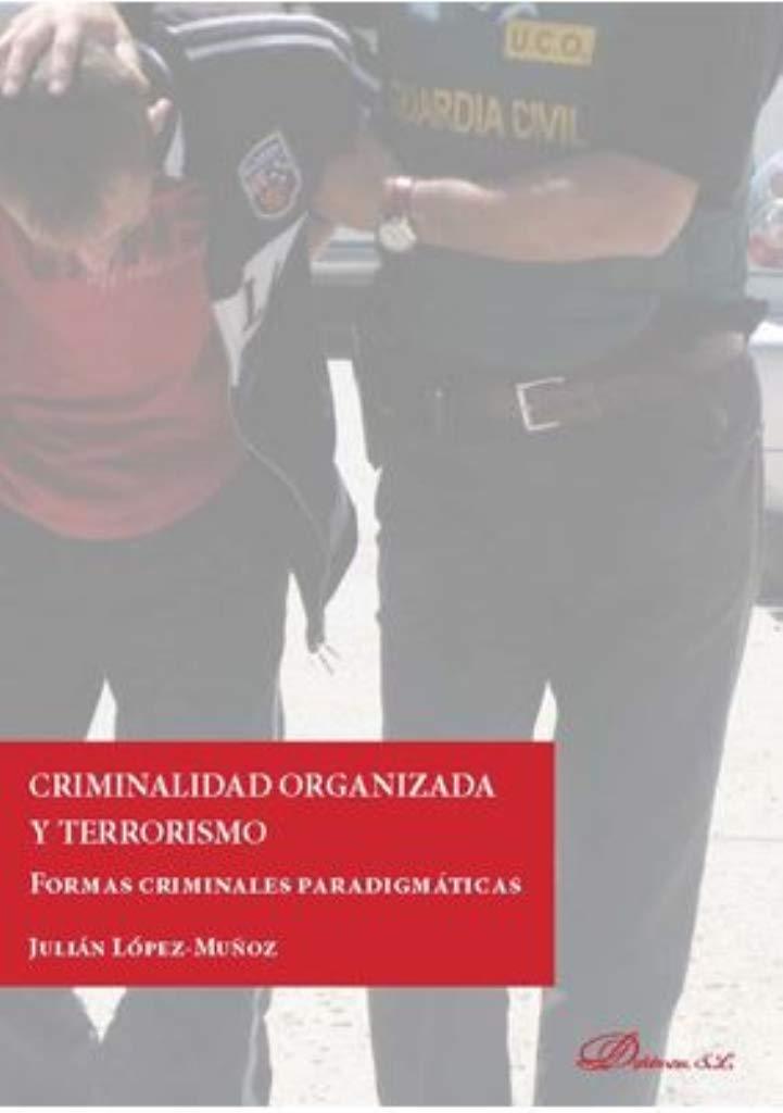 Amazon Fr Criminalidad Organizada Y Terrorismo Formas