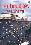 Earthquakes & Tsunamis (Usborne Beginners) (Beginners Series)