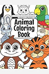 Kids Coloring Books Animal Coloring Book: For Kids Aged 3-8 Paperback