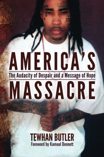 America's Massacre: The Audacity of Despair and a Message of Hope pdf epub