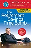 The Retirement Savings Time Bomb... and How to Defuse It, Ed Slott, 0143120794