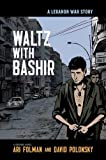 Waltz with Bashir: A Lebanon War Story