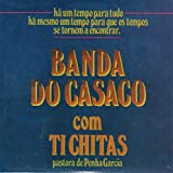 Banda Do Casaco - Com Ti Chitas [CD] 2013