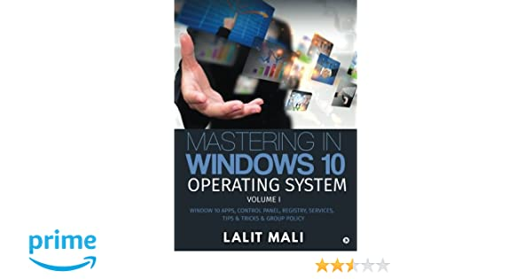 Amazon com: Mastering in Windows 10 Operating System Volume