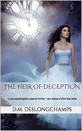 The Heir of Deception: - A new psychological suspense thriller - new release of 2015 best seller (New York Bestseller List 2015)