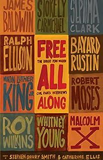 Book Cover: Free All Along: The Robert Penn Warren Civil Rights Interviews