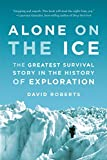 Alone on the Ice: The Greatest Survival Story in the History of Exploration