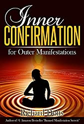 Inner Confirmation for Outer Manifestations