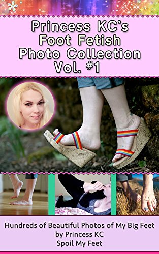 Pdf History Princess KC's Foot Fetish Photo Collection Vol #1: Feet Pics Gallery #1