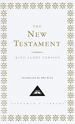 The New Testament: The King James Version (Everyman's Library)