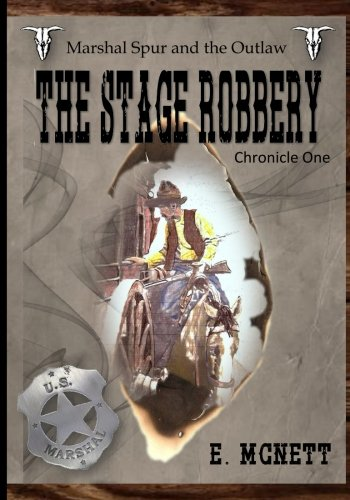 Marshal Spur and the Outlaw: The Stage Robbery (Volume 1) pdf