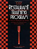 The Restaurant Training Program: An Employee Training Guide for Managers