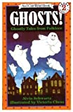 Ghosts!: Ghostly Tales from Folklore (An I Can Read Book)