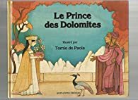 Le Prince des Dolomites par Tomie de Paola