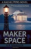 Maker Space, K. B. Spangler, 0984737561