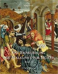 Die Erneuerung der Malkunst vor Dürer - Band 1 & 2