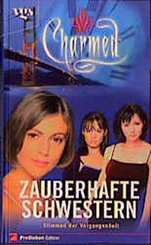 Download Charmed, Zauberhafte Schwestern, Stimmen aus der Vergangenheit pdf