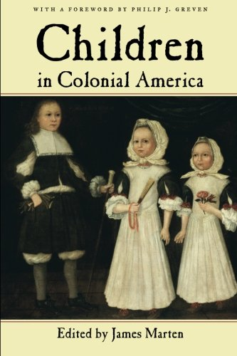 Children in Colonial America (Children and Youth in America)