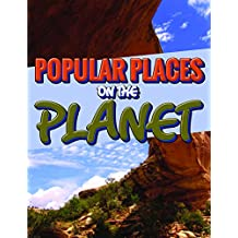 Popular Places On The Planet: An Awesome Picture Book (Travel Guides for Kids)