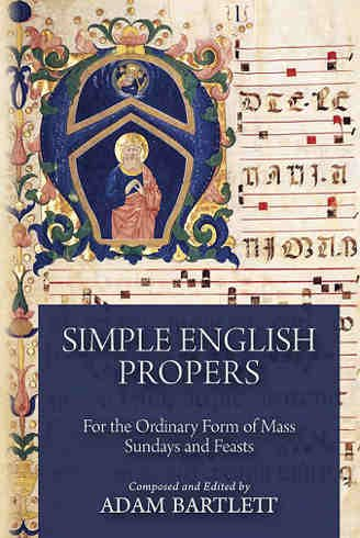 Simple English Propers: For the Ordinary Form of Mass Sundays and Feasts