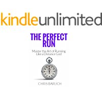 The Perfect Run: Master the Art of Running Like a Distance God (English Edition)