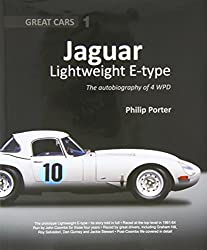 Jaguar Lightweight E-Type: The Autobiography of 4 WPD (Great Cars)