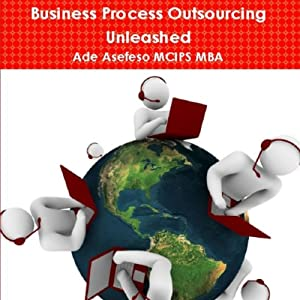 Business Process Outsourcing Unleashed Audiobook