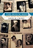 The Holocaust: Roots, History, and Aftermath, David M. Crowe, 0813343259