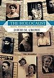 The Holocaust, David M. Crowe, 0813343259