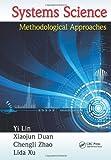 Systems Science, Yi Lin and Xiaojun Duan, 1439895511