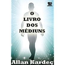 O Livro dos Médiuns [Índice Ativo] (Obras Fundamentais do Espiritismo 2) (Portuguese Edition)