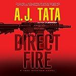 Direct Fire: A Jake Mahegan Thriller   A. J. Tata