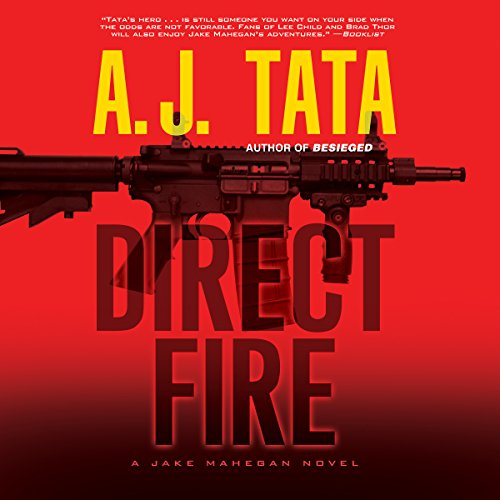Direct Fire: A Jake Mahegan Thriller by Brilliance Audio