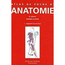atlas de poche d'anatomie t.1: appareil locomoteur