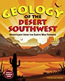 Geology of the Desert Southwest, Cynthia Light Brown, 1936313413