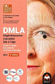 DMLA : dégénérescence maculaire liée à l'âge