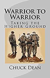 Warrior to Warrior: Taking the Higher Ground
